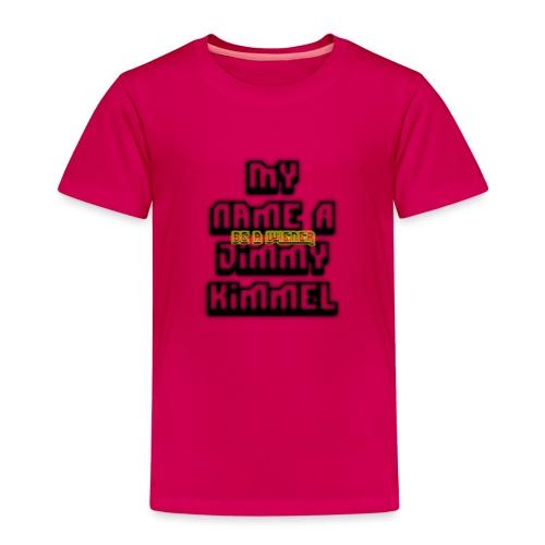My Name Jimmy Kimmel - Kids' Premium T-Shirt