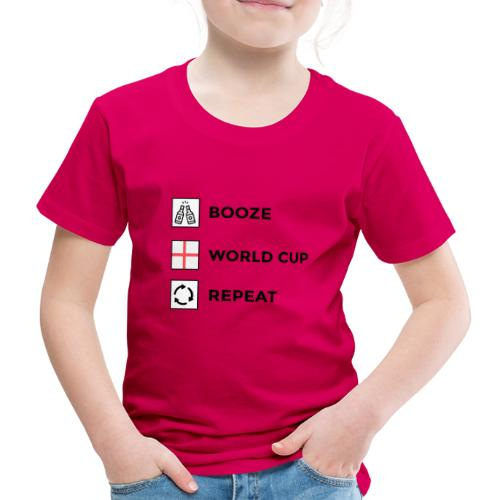 Booze - World Cup - Repeat - Kids' Premium T-Shirt