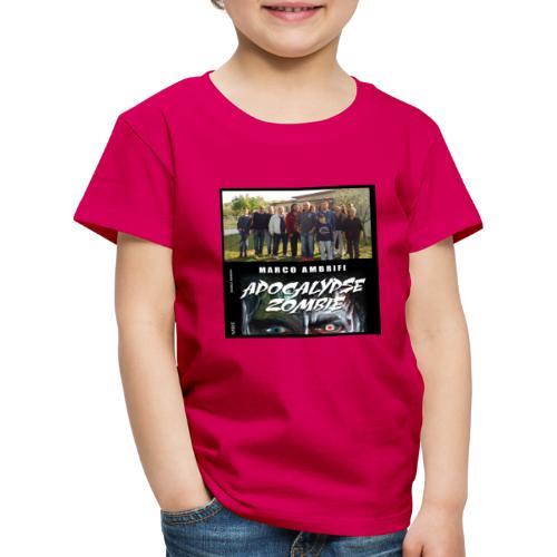 Apocalypse zombie - Maglietta Premium per bambini