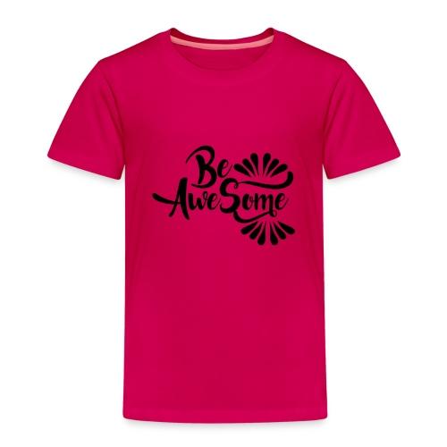 be awesome - Camiseta premium niño
