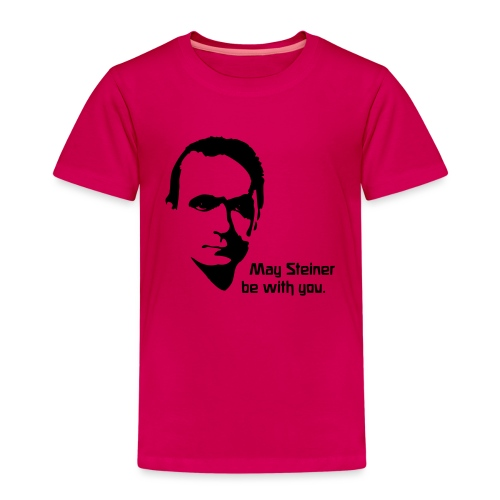 May Steiner be with you - Kinder Premium T-Shirt
