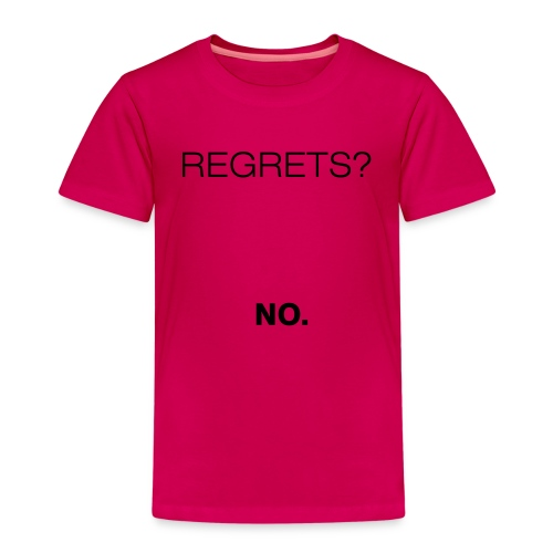 No Regrets - Kids' Premium T-Shirt