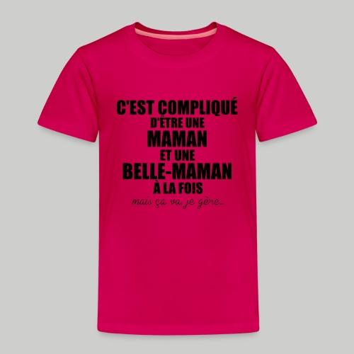c'est compliqué d'etre une maman et une belle-mama - T-shirt Premium Enfant