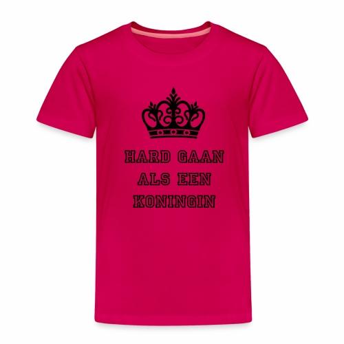 Hard gaan als de koningin - Kinderen Premium T-shirt