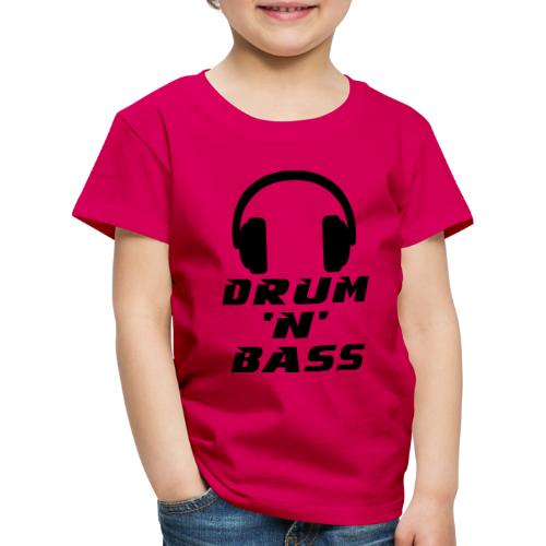 Drum 'n' Bass Music - Kinder Premium T-Shirt