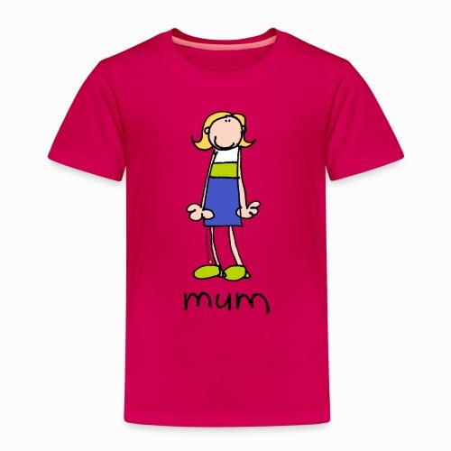 Mum Bang on the door - Kids' Premium T-Shirt