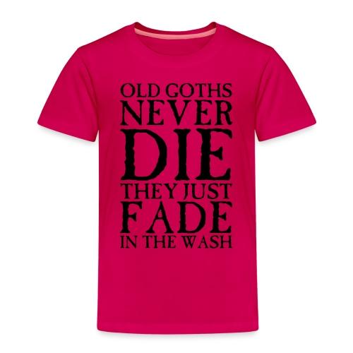 Old Goths Never Die... - Kids' Premium T-Shirt