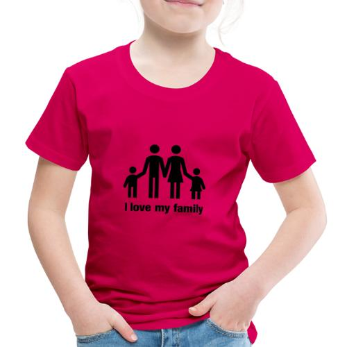 I love my family - Kinder Premium T-Shirt