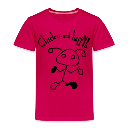 Clueless and happy! - Kinder Premium T-Shirt