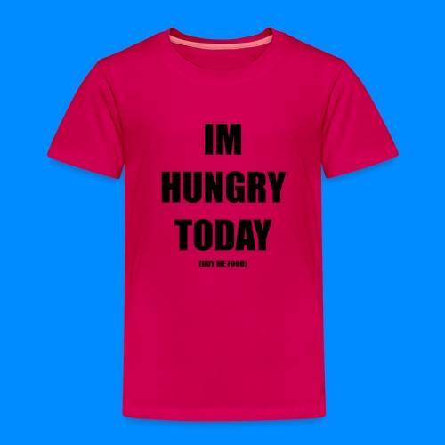 HUNGRY - Kids' Premium T-Shirt