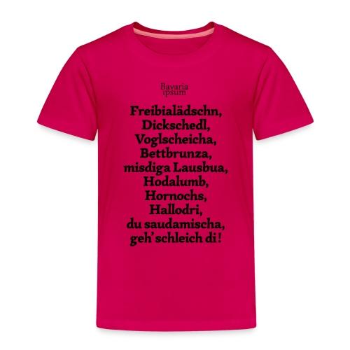 Bayrische Schimpfwörter Nr.2 - Kinder Premium T-Shirt