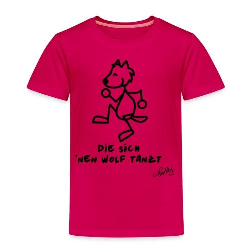 Die sich nen Wolf tanzt - Kinder Premium T-Shirt