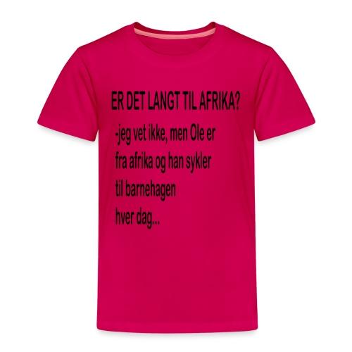 Langt til afrika? - Premium T-skjorte for barn
