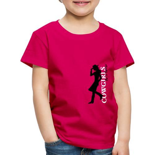 Cowgirls do it better - Kinder Premium T-Shirt