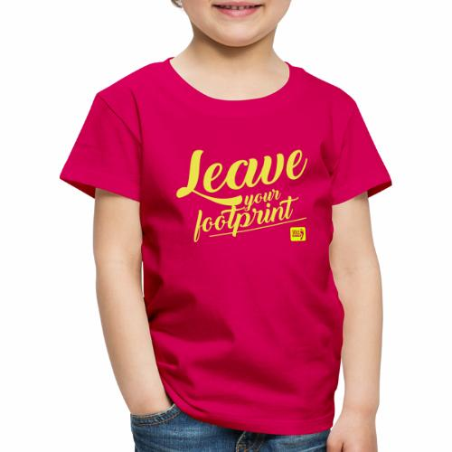 Leave your footprint - Kinder Premium T-Shirt