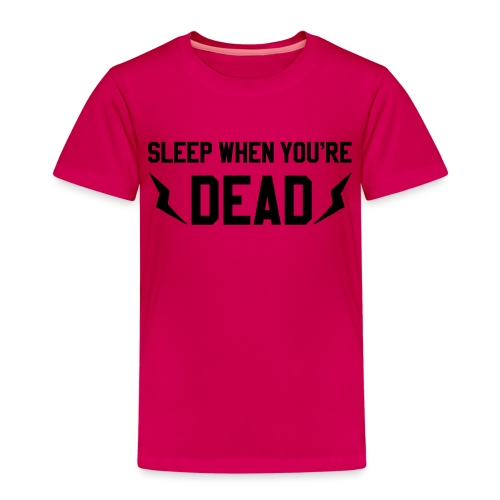 sleep when you're dead - T-shirt Premium Enfant