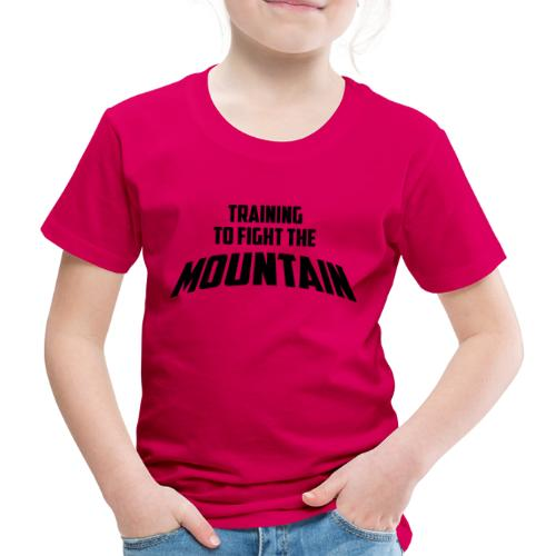 Fight the Mountain - Kinderen Premium T-shirt