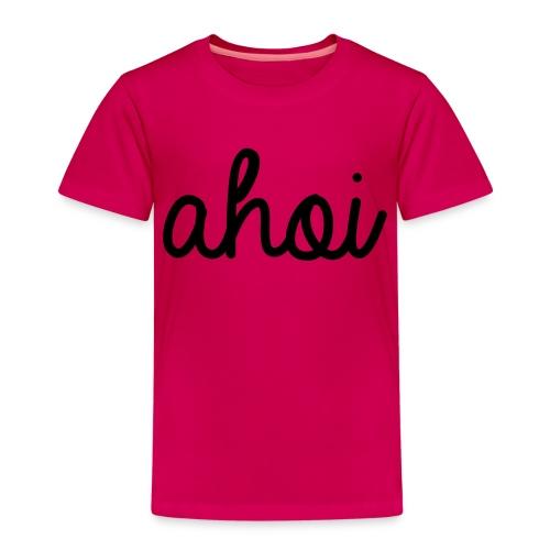 Ahoi. - Kinder Premium T-Shirt