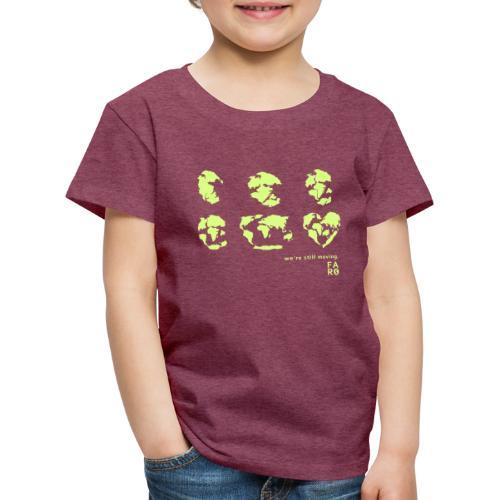 We're Still Moving - Continental Drift - Kids' Premium T-Shirt