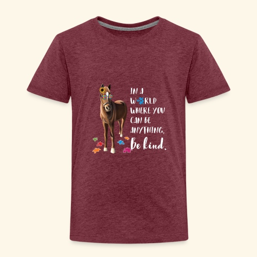 In A World Where You Can Be Anything Be Kind ADHS - Kinder Premium T-Shirt