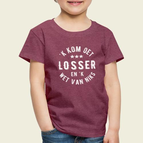'k kom oet Losser en 'k wet van niks - Kinderen Premium T-shirt