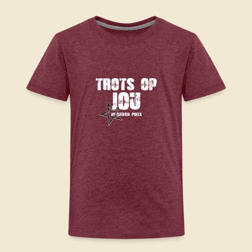 Natasja Poels, Trots op jou - Kinderen Premium T-shirt