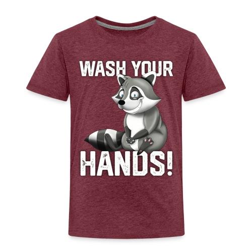 Wash Your Hands | Raccoon Lover | Wash Hand - Maglietta Premium per bambini
