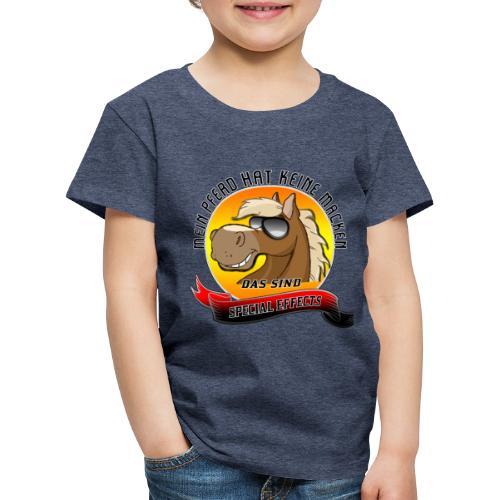 Mein Pferd hat keine Macken Special Effects - Kinder Premium T-Shirt