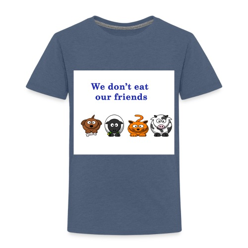 We don't eat our friends. - T-shirt Premium Enfant