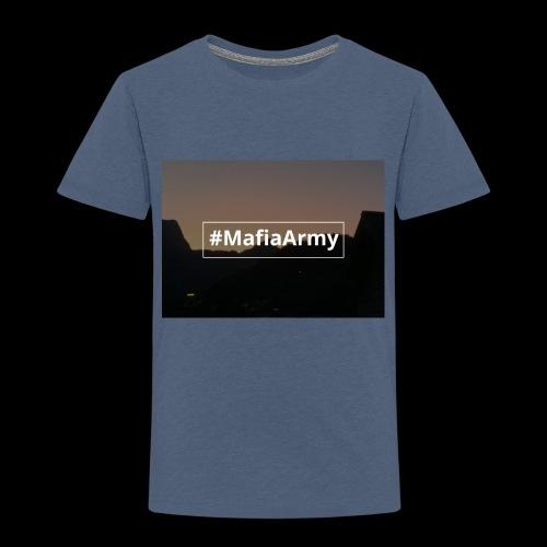 #MafiaArmy - Kinder Premium T-Shirt