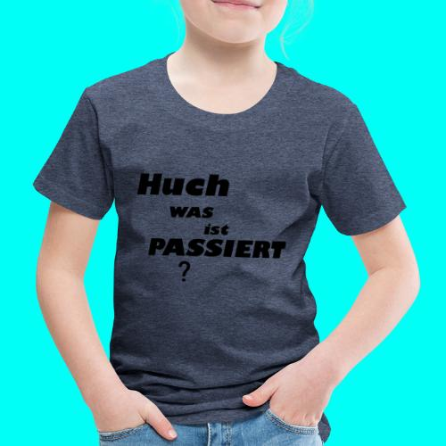 Huch Kollektion - Kinder Premium T-Shirt