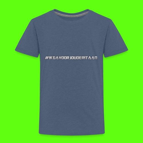 NIEUW! #IK GA VOOR JOU DE RIT AAN - Kinderen Premium T-shirt