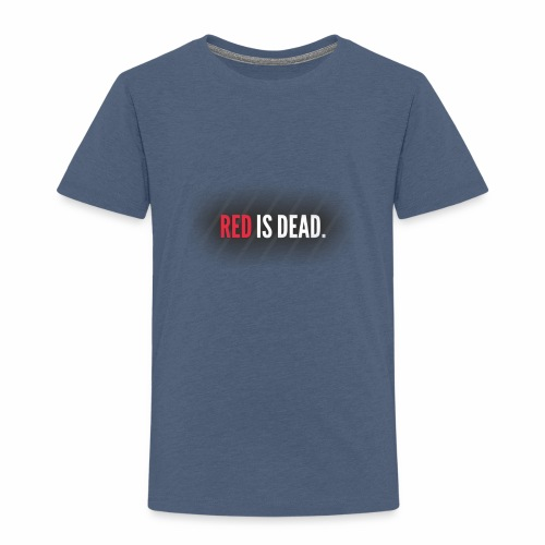 RED is DEAD - Kinderen Premium T-shirt