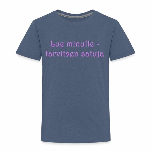 Lue minulle - Lasten premium t-paita