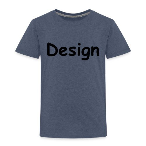 Design. - Kinder Premium T-Shirt