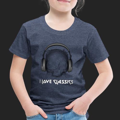 I love classics - T-shirt Premium Enfant