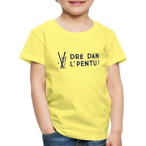 Dré dan l'pentu - Ski - T-shirt Premium Enfant
