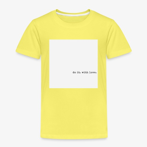do it with love - Kids' Premium T-Shirt