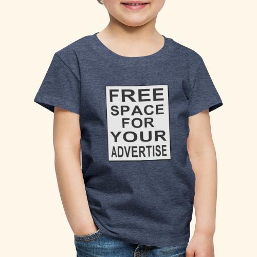 Free space for your advertise - Kids' Premium T-Shirt