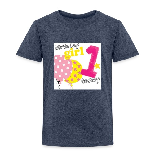 1 today birthday girl - Kids' Premium T-Shirt