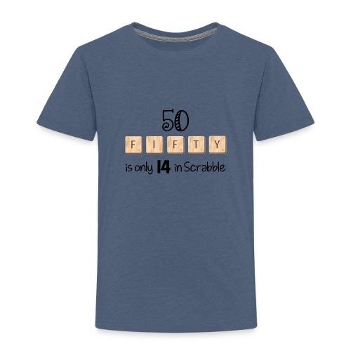 I m 50 Now - Maglietta Premium per bambini