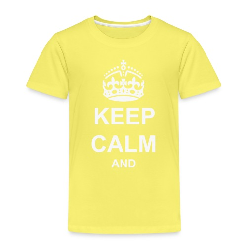 Keep Calm And Your Text Best Price - Kids' Premium T-Shirt
