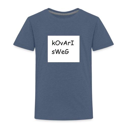kovarisweg - Lasten premium t-paita