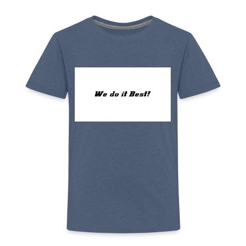 We do it best T-shirt - Premium T-skjorte for barn