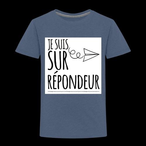 Je suis sur répondeur - T-shirt Premium Enfant