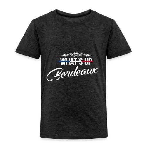 What's Up Bordeaux - T-shirt Premium Enfant