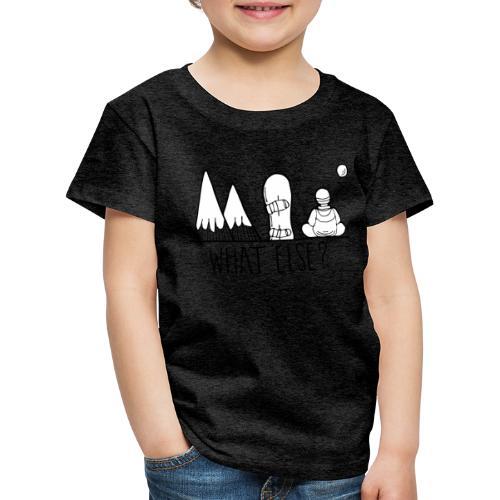 snowboard et montagnes what else - T-shirt Premium Enfant
