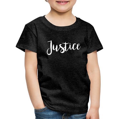 06 Justice - Kinder Premium T-Shirt