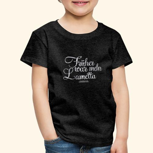 Früher war mehr Lametta Silber | spassprediger - Kinder Premium T-Shirt
