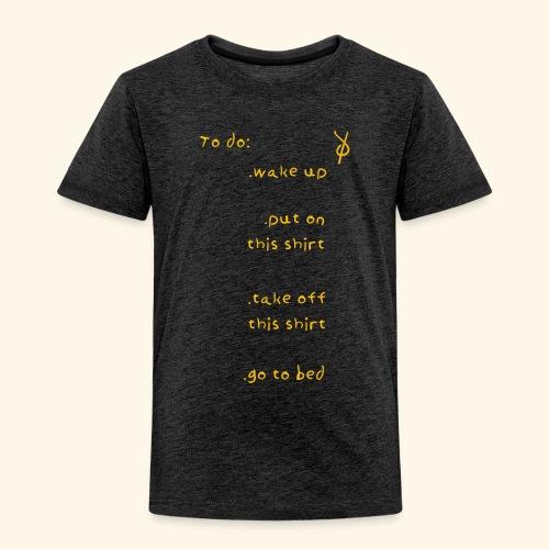 shieke to do-list - Kids' Premium T-Shirt